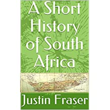 A Short History of South Africa (English Edition)