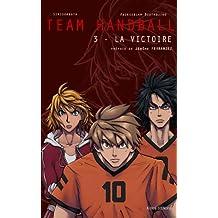 Team Handball, Tome 3 : La victoire
