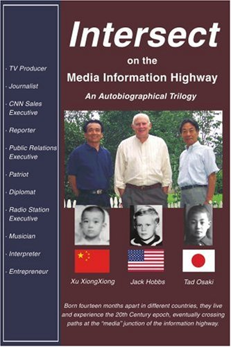 Intersect on the Media Information Highway: An Autobiographical Trilogy