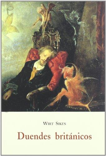 Duendes británicos : folklore galés, mitología de las hadas, leyendas y tradiciones