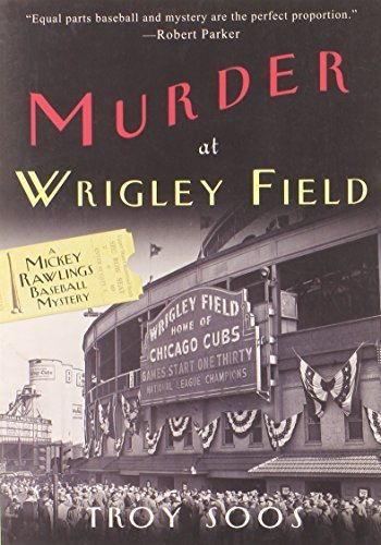 murder-at-wrigley-field-a-mickey-rawlings-baseball-mystery-by-troy-soos-2013-04-30