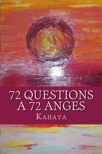 72 Questions A 72 Anges par Kahaya