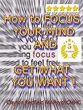 Autoayuda y Salud Enfoque de fitness: Cómo enfocar su mente y conseguir lo que quieres (Uno-Pensamiento serie de Redfield) (Spanish Edition)