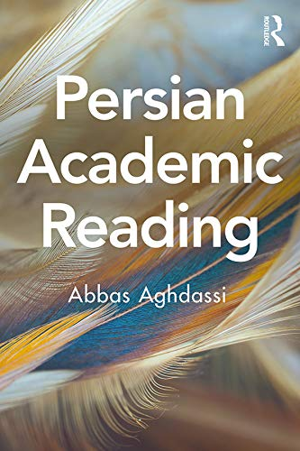 Persian Academic Reading Ebook Abbas Aghdassi Amazon In Kindle Store