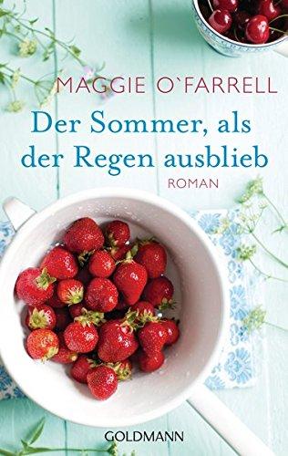 Buchseite und Rezensionen zu 'Der Sommer, als der Regen ausblieb: Roman' von Maggie O'Farrell