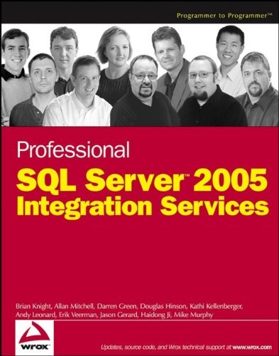 Professional SQL Server 2005 Integration Services by Brian Knight (2006-01-31)