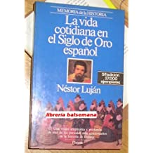 Vida cotidiana en el siglo de oro español