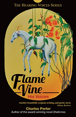 Flame Vine (Flame Vine: His Voices (The Hearing Voices Series Book 2) (English Edition))