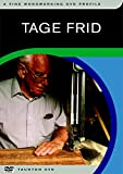 Tage Frid: A Fine Woodworking Profile (Fine Woodworking DVD Workshop)