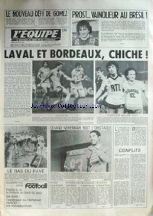 EQUIPE (L') [No 11177] du 20/04/1982 - GOMEZ - DEFI - PROST - VAINQUEUR DU BRESIL - LAVAL ET BORDEAUX - NEHEMIAH - CYCLISME - TENNIS - TENNIS DE TABLE - VOLLEY.