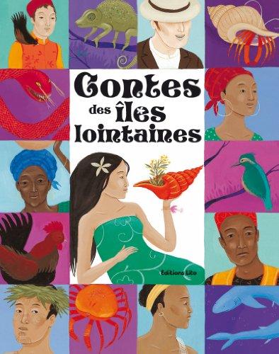 Contes des Iles Lointaines