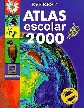 Atlas Escolar 2000: Totalmente actualizado (Atlas Everest) por Everest