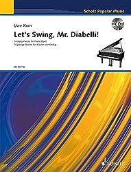 Let's Swing, Mr. Diabelli!: 14 Jazzy Pieces for Piano Duet. Klavier 4-händig. Ausgabe mit CD. (Schott Popular Music)