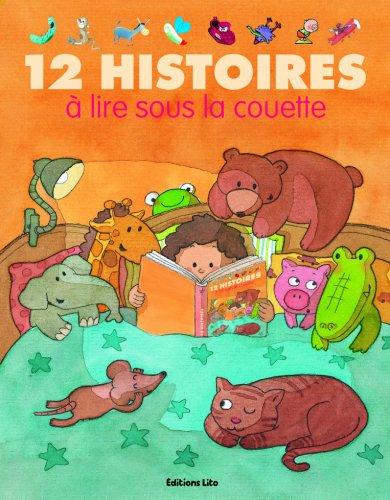 12 Histoires a Lire Sous la Couette (périmé)