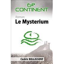 Sixième Continent: Le Mysterium