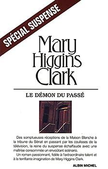 Le Démon du passé (Spécial suspense) von [Clark, Mary Higgins]