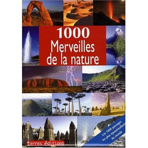 1000 Merveilles de la Nature