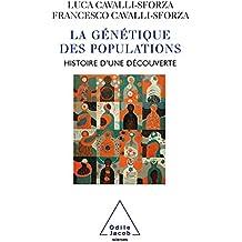 La Génétique des populations: Histoire d'une découverte (SCIENCES)