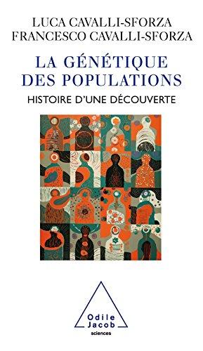 La Gntique des populations: Histoire dune dcouverte
