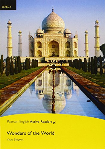 Wonders of the world. Con espansione online (Pearson English Active Readers)