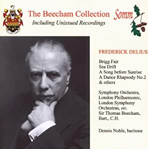 [The Beecham Collection] Frederick Delius: Brigg Fair/Sea Drift/A Song Before Sunrise/...
