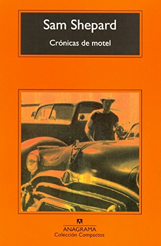 Crónicas de motel (Compactos)