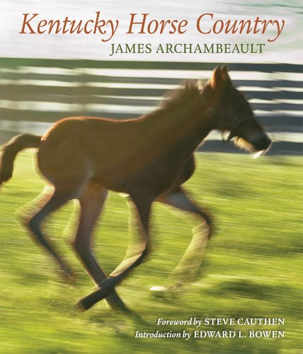 Kentucky Horse Country: Images of the