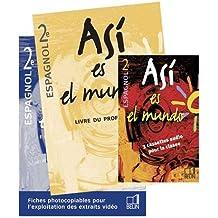 Asi es el mundo, espagnol 2de (Livre du professeur) (avec cassette vidéo)