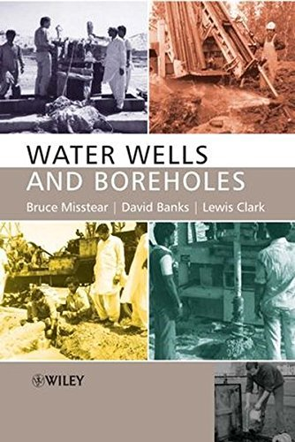 Water Wells and Boreholes by Bruce Misstear (2006-12-04)