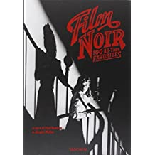 Film noir. 100 all-time favorites. Ediz. italiana