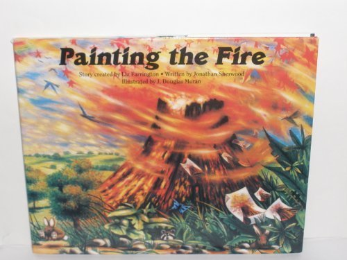 Painting the Fire (Emotional Literacy) by Liz Farrington (1993-07-31)