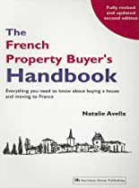 The French Property Buyer's Handbook, Second Edition