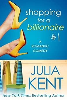 Shopping for a Billionaire 1 (Shopping for a Billionaire series) Epub Descarga gratuita