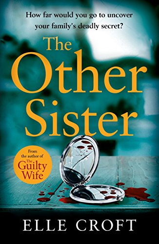 The Other Sister: A gripping, twisty novel of psychological suspense with a killer ending that you won't see coming