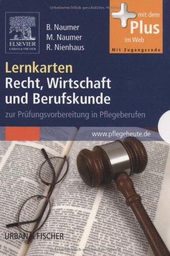 Lernkarten Recht, Wirtschaft und Berufskunde: zur Prüfungsvorbereitung in Pflegeberufen - mit www.pflegeheute.de-Zugang