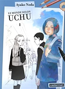 Le Monde Selon Uchu Edition simple Tome 1