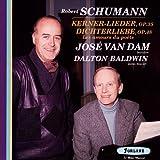 Robert Schumann : Kerner Lieder, Op. 35 - Dichterlieber, Op. 48