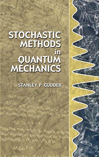 Stochastic Methods in Quantum Mechanics (Dover Books on Physics) por Stanley P. Gudder
