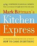 Mark Bittman's Kitchen Express: 404 i...
