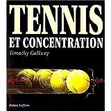 TENNIS ET CONCENTRATION