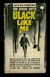 Black Like Me (complete and unabridged) 1961 Paperback