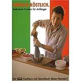 Einfach köstlich: Italienisch Kochen für Anfänger