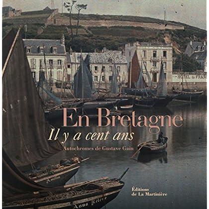 En Bretagne : Il y a cent ans