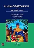 eBook Gratis da Scaricare Cucina vegetariana e naturismo crudo Palermo 1879 1946 (PDF,EPUB,MOBI) Online Italiano