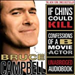 If Chins Could Kill: Confessions of a...