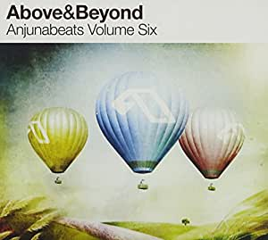 Above & Beyond - Anjunabeats Volume Six