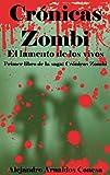 Image de Crónicas zombi: El lamento de los vivos