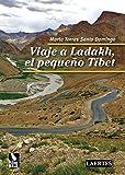 Viaje a Ladakh, el pequeño Tíbet (Nan Shan)