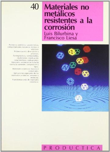 Materiales no metálicos resistentes a la corrosión por Luis Bilurbina Alter