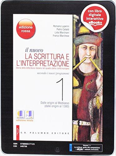 Il nuovo Scrittura e l'interpretazione. Ediz. rossa. Per le Scuole superiori. Con e-book. Con espansione online: 1